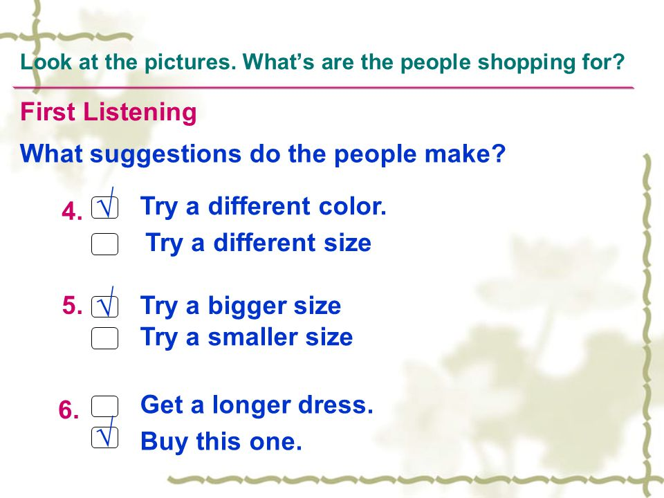 Look at the pictures. What's are the people shopping for