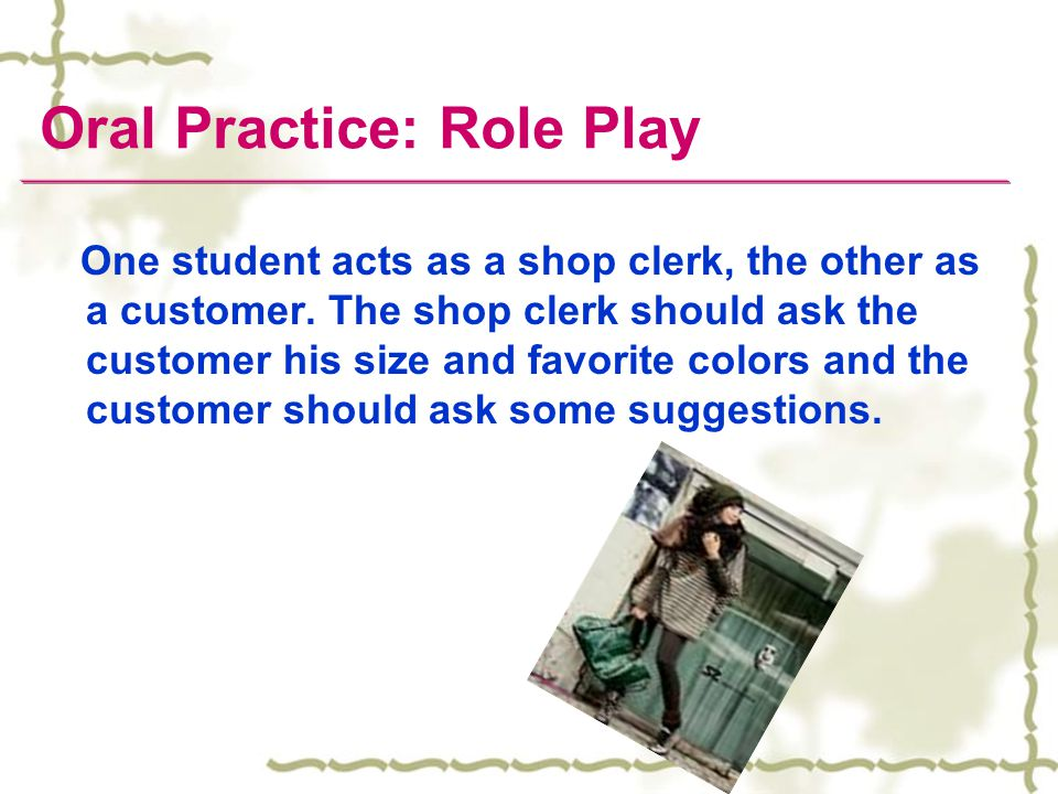 Oral Practice: Role Play