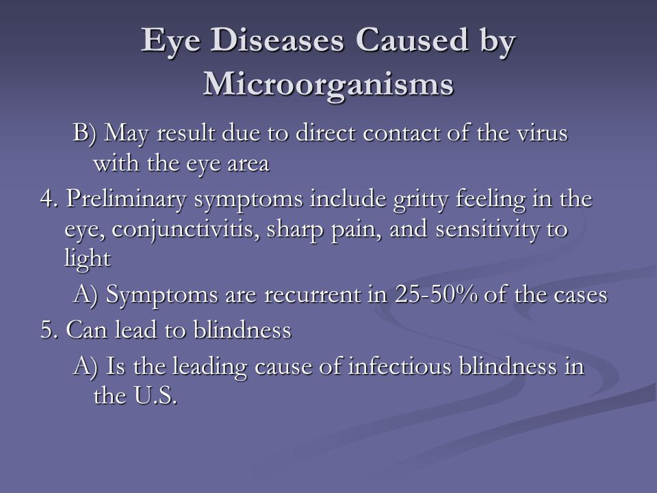 Eye Diseases Caused by Microorganisms