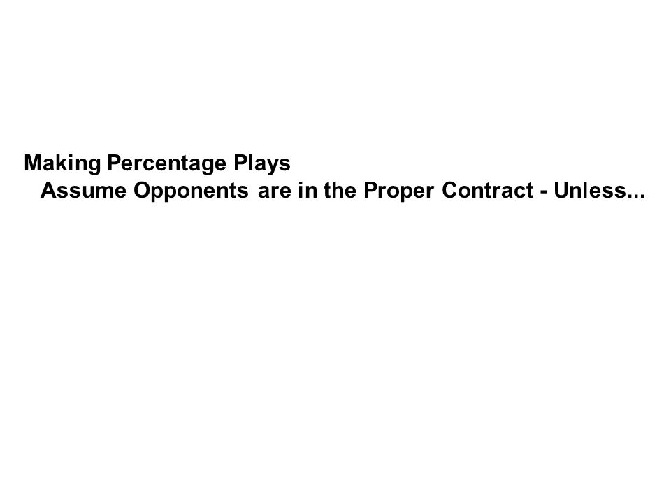 Making Percentage Plays