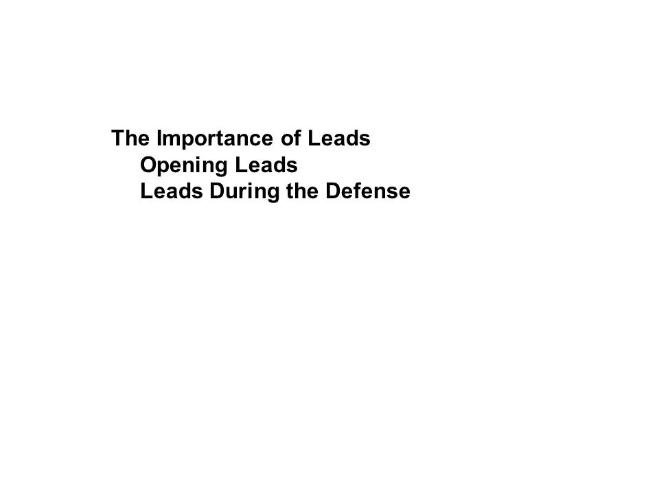 The Importance of Leads