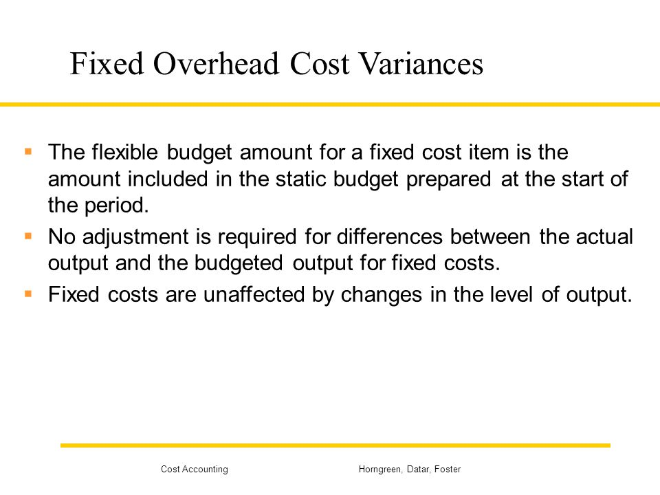 Fixed Overhead Cost Variances