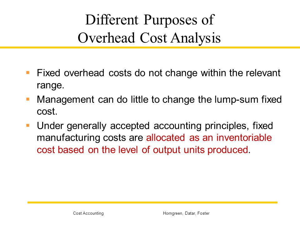 Different Purposes of Overhead Cost Analysis