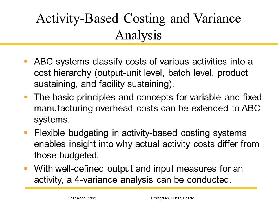 Activity-Based Costing and Variance Analysis