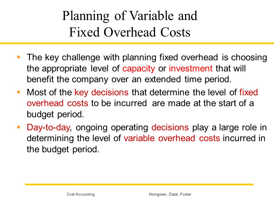 Planning of Variable and Fixed Overhead Costs