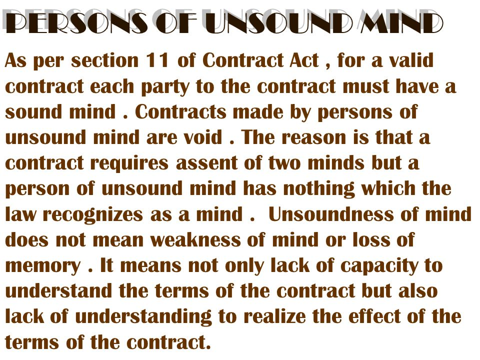 PERSONS OF UNSOUND MIND