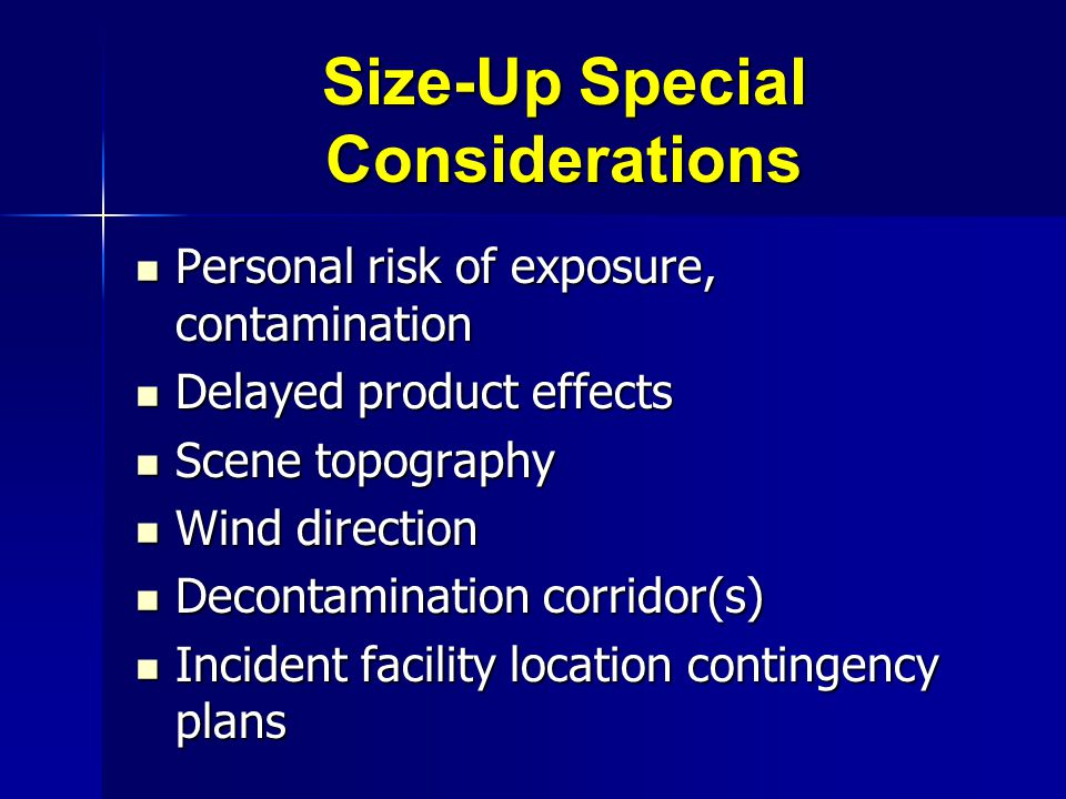 Size-Up Special Considerations