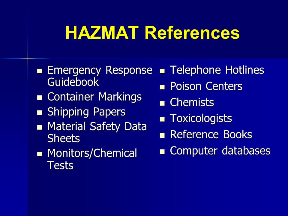 HAZMAT References Telephone Hotlines Emergency Response Guidebook