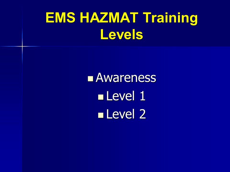EMS HAZMAT Training Levels