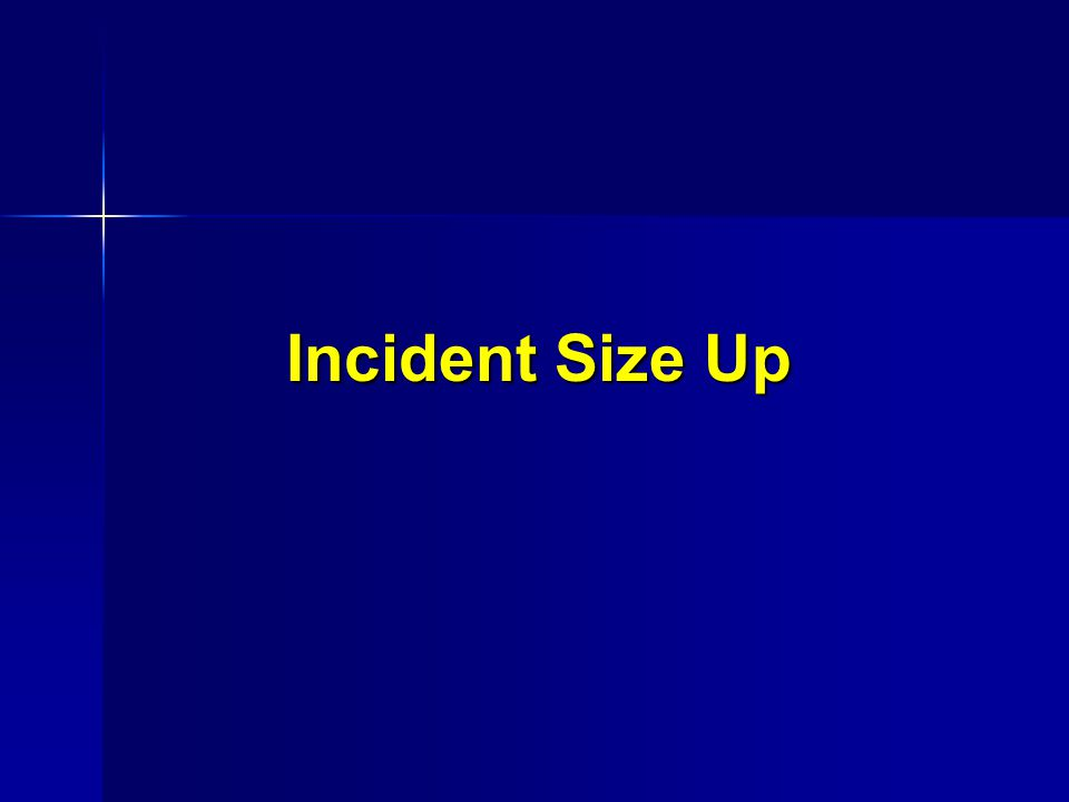 Incident Size Up