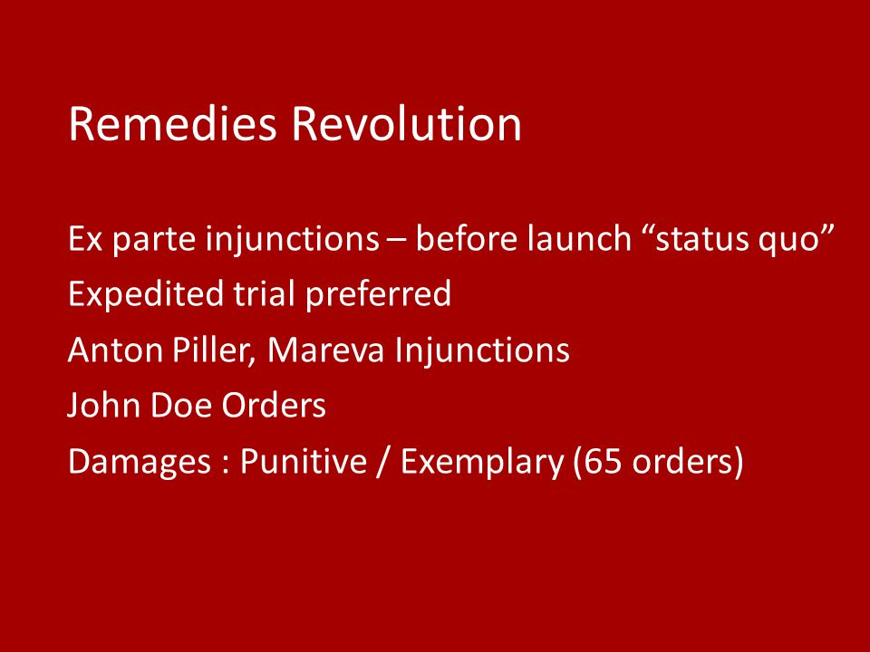 Remedies Revolution Ex parte injunctions – before launch status quo