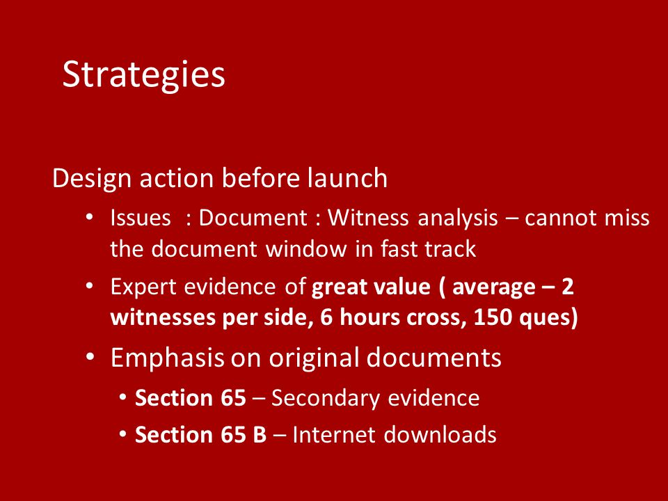 Strategies Design action before launch Emphasis on original documents
