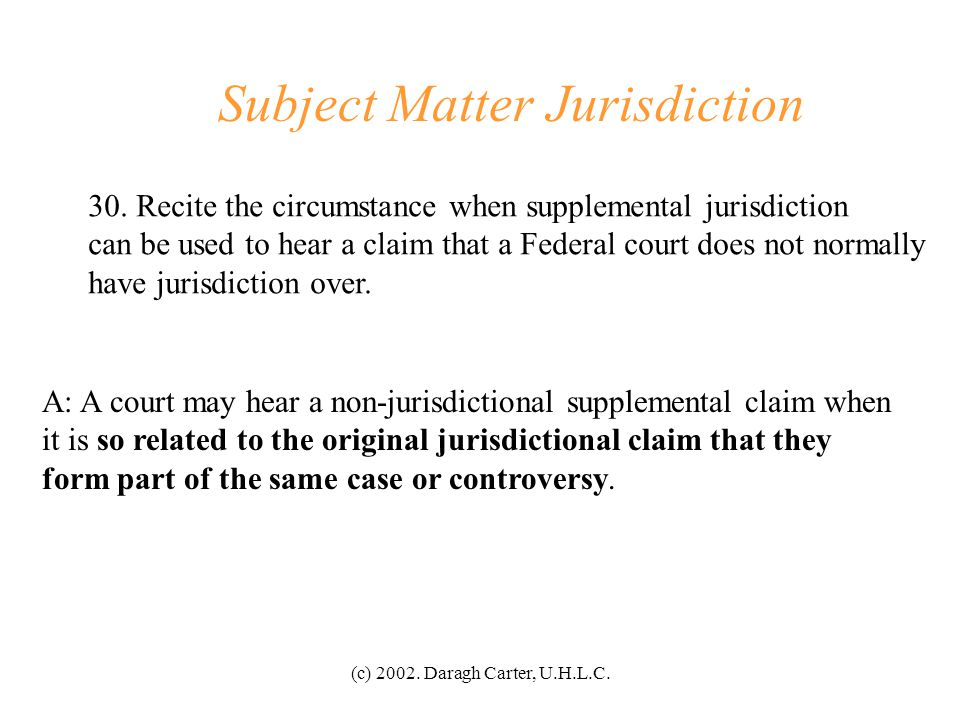 Subject Matter Jurisdiction