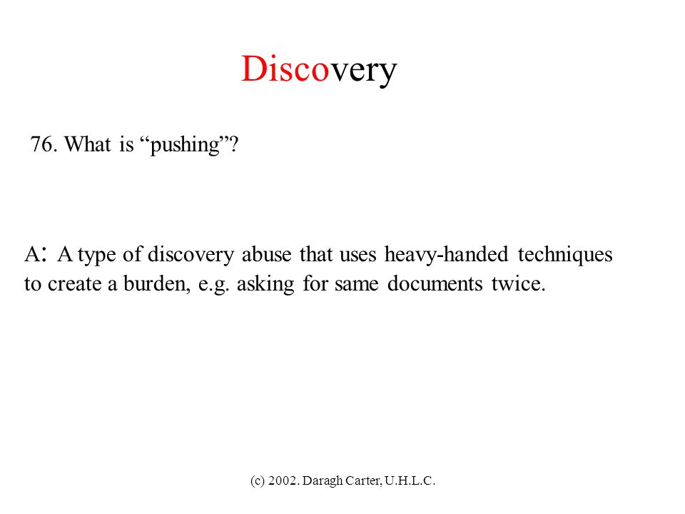 Discovery 76. What is pushing