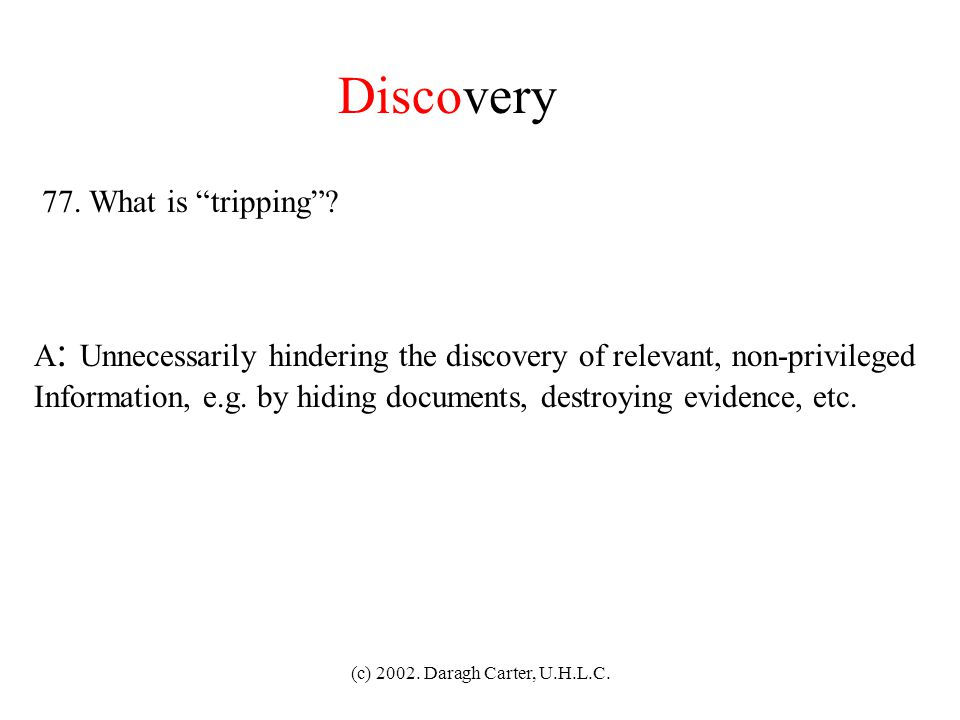 Discovery 77. What is tripping