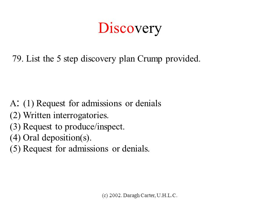 Discovery 79. List the 5 step discovery plan Crump provided.