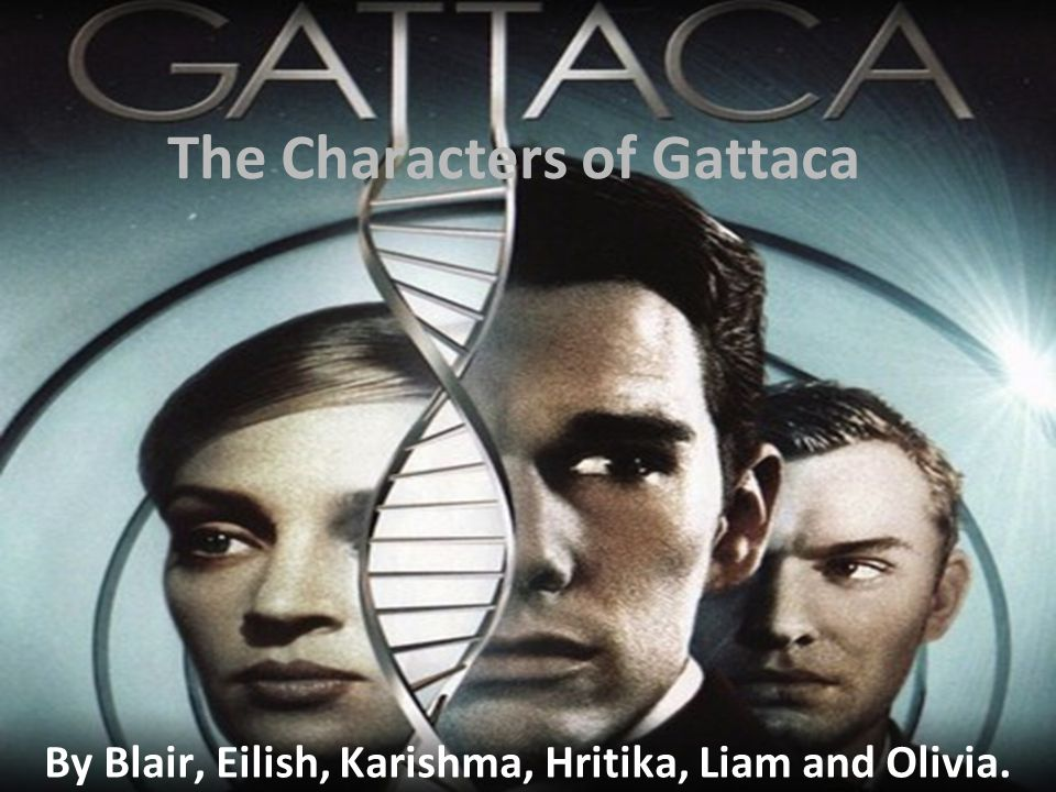 The Characters of Gattaca