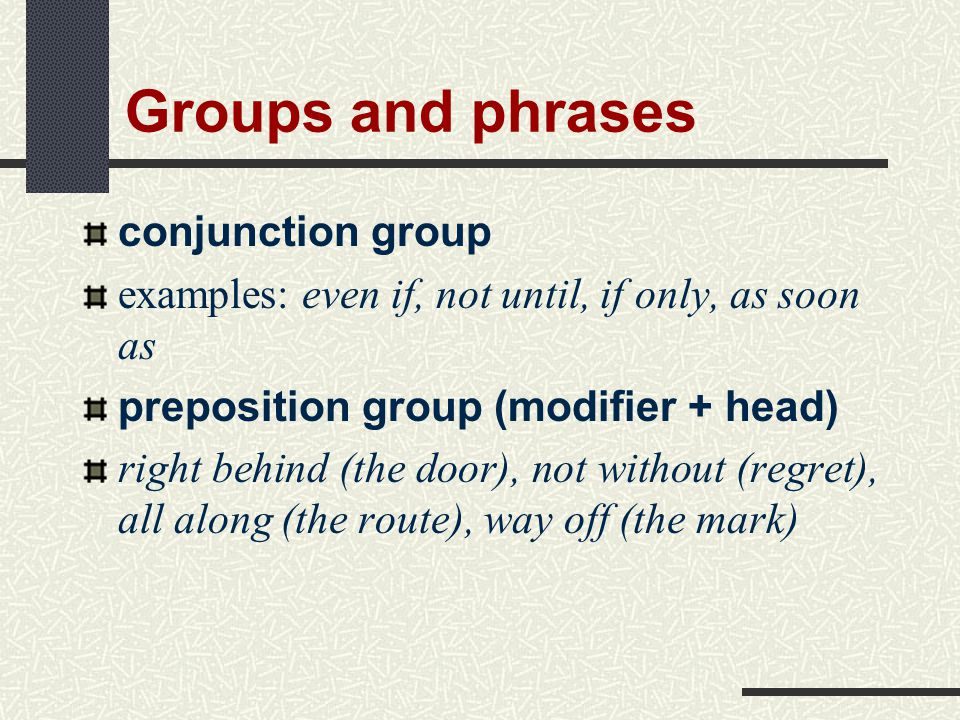 Groups and phrases conjunction group