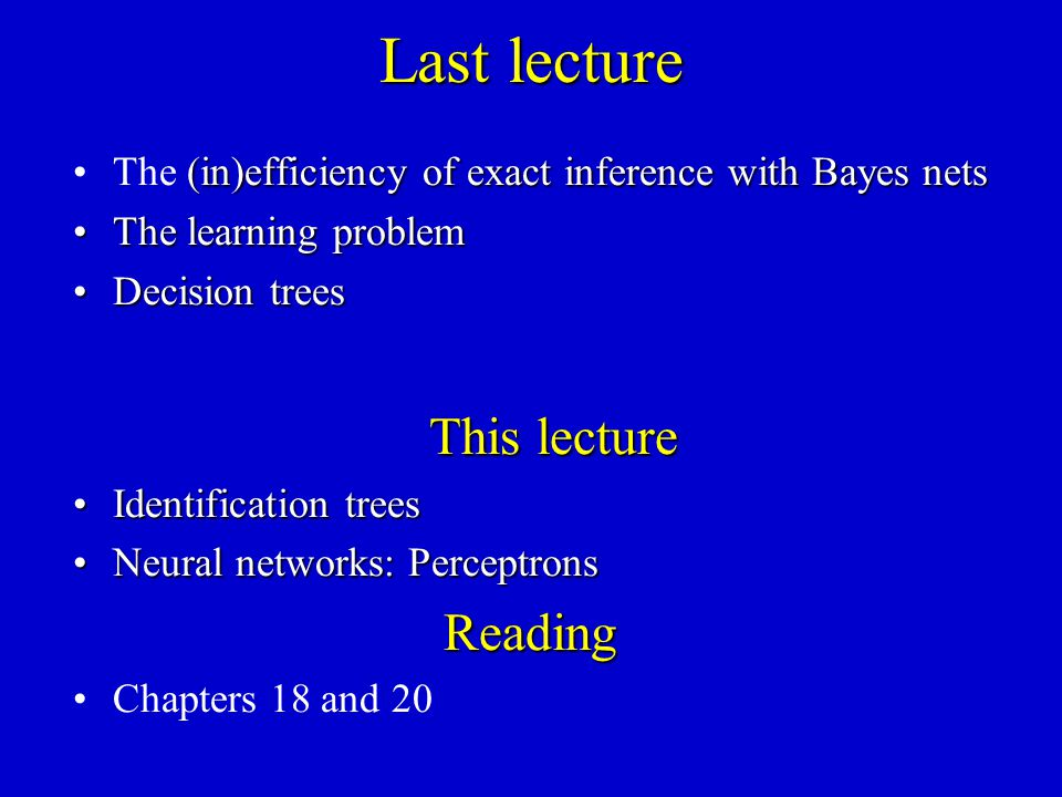 Last lecture This lecture