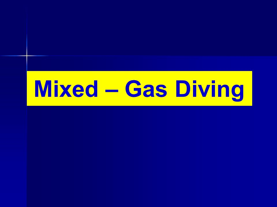 Mixed – Gas Diving