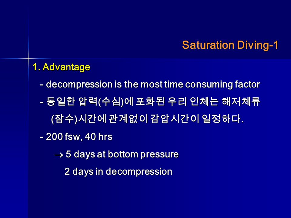 Saturation Diving-1 1. Advantage