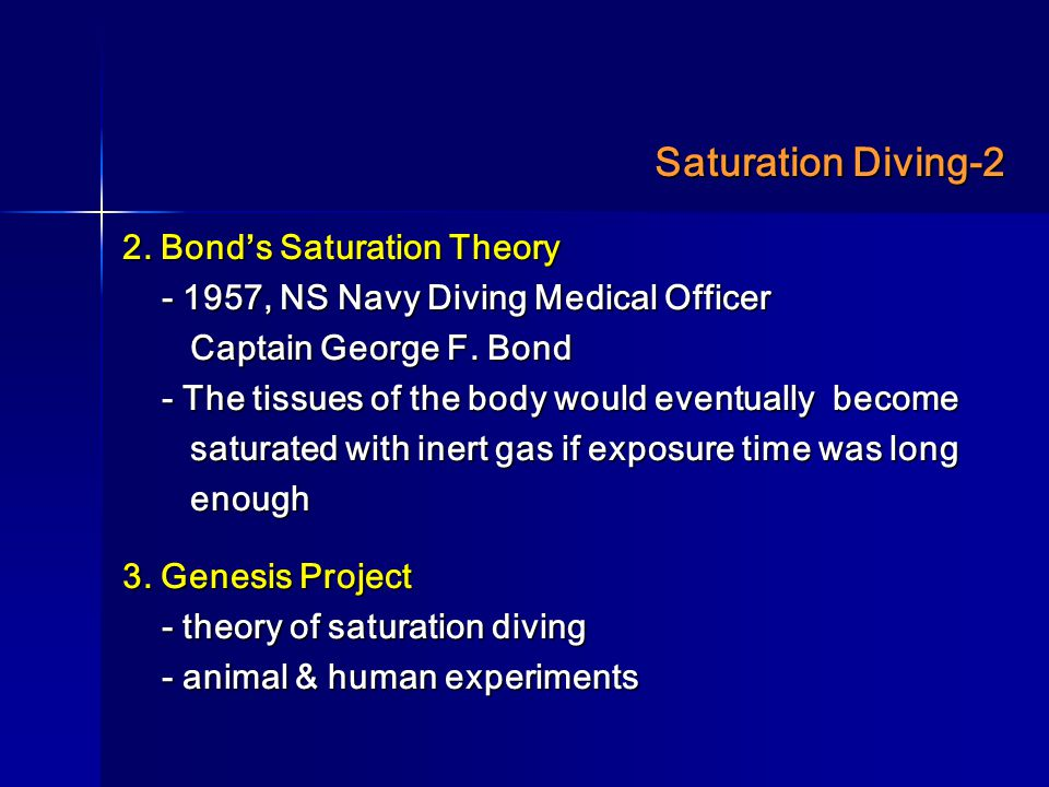 Saturation Diving-2 2. Bond's Saturation Theory