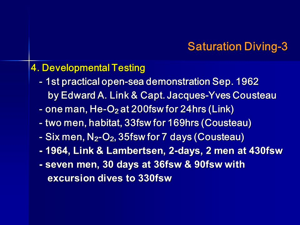 Saturation Diving-3 4. Developmental Testing