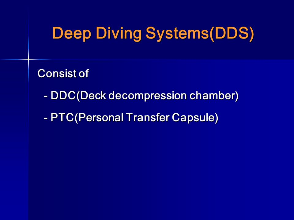 Deep Diving Systems(DDS)