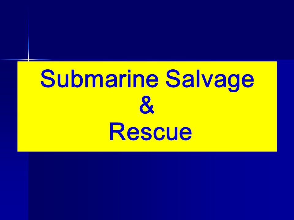 Submarine Salvage & Rescue