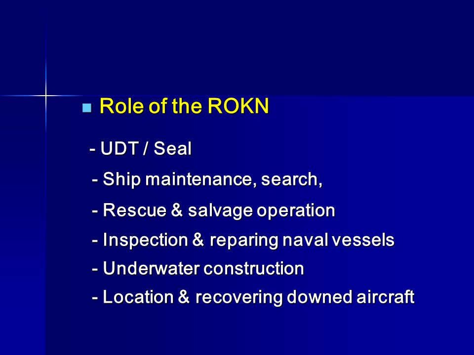 Role of the ROKN - Ship maintenance, search,