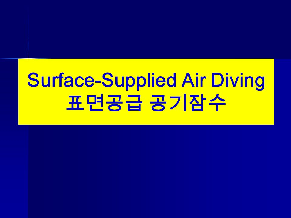 Surface-Supplied Air Diving