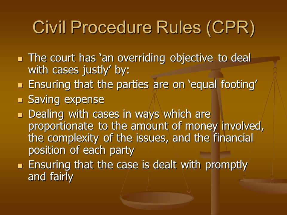 Civil Procedure Rules (CPR)