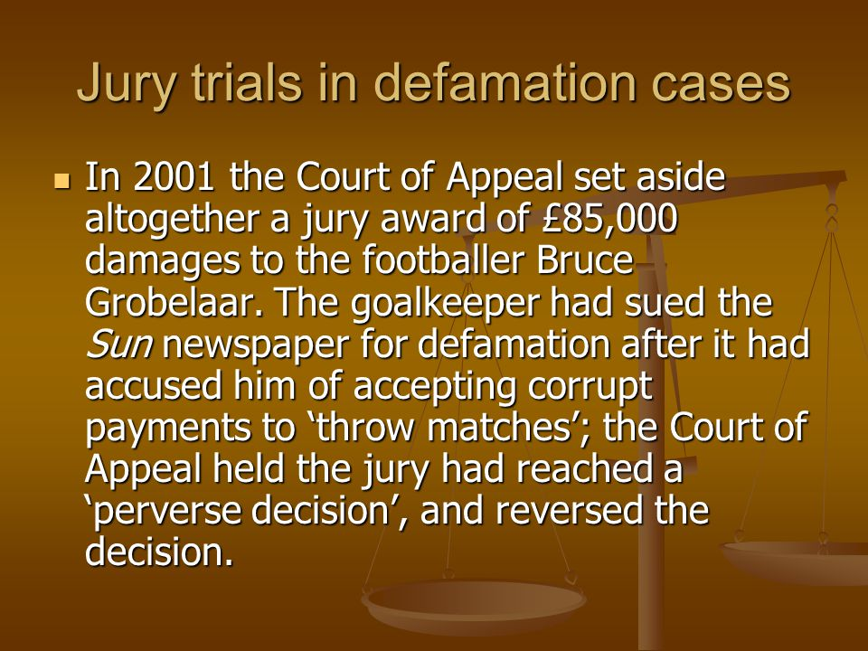 Jury trials in defamation cases