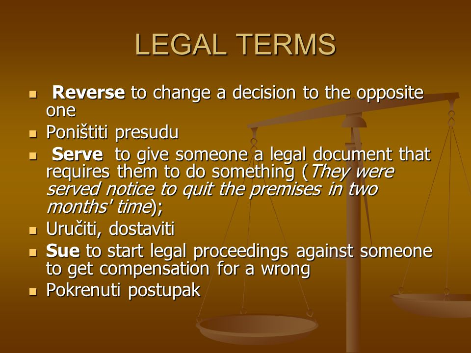 LEGAL TERMS Reverse to change a decision to the opposite one