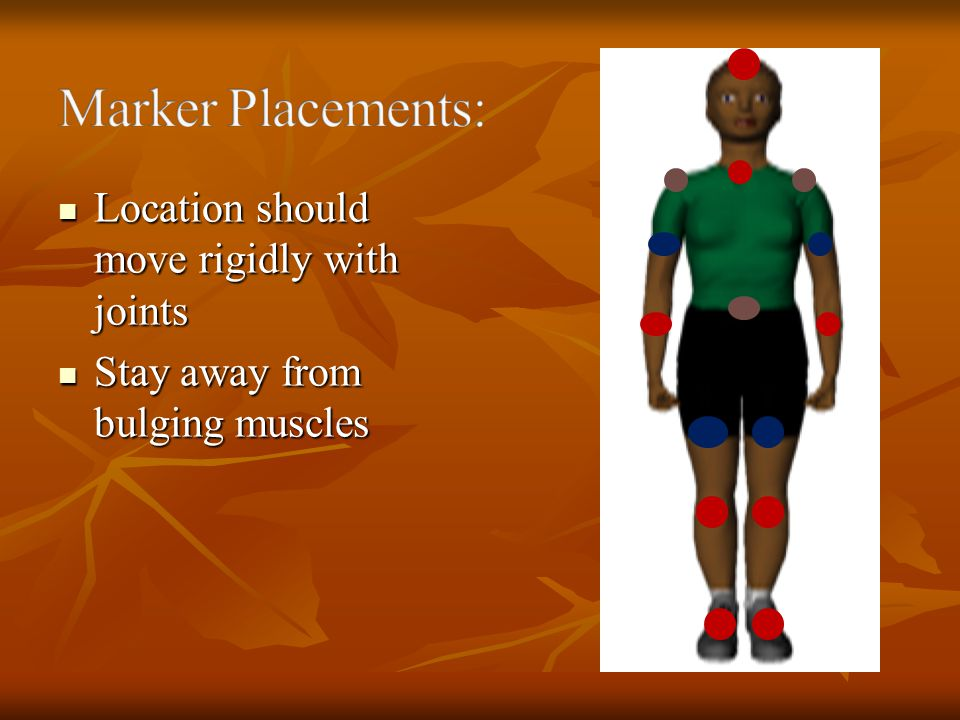 Marker Placements: Location should move rigidly with joints