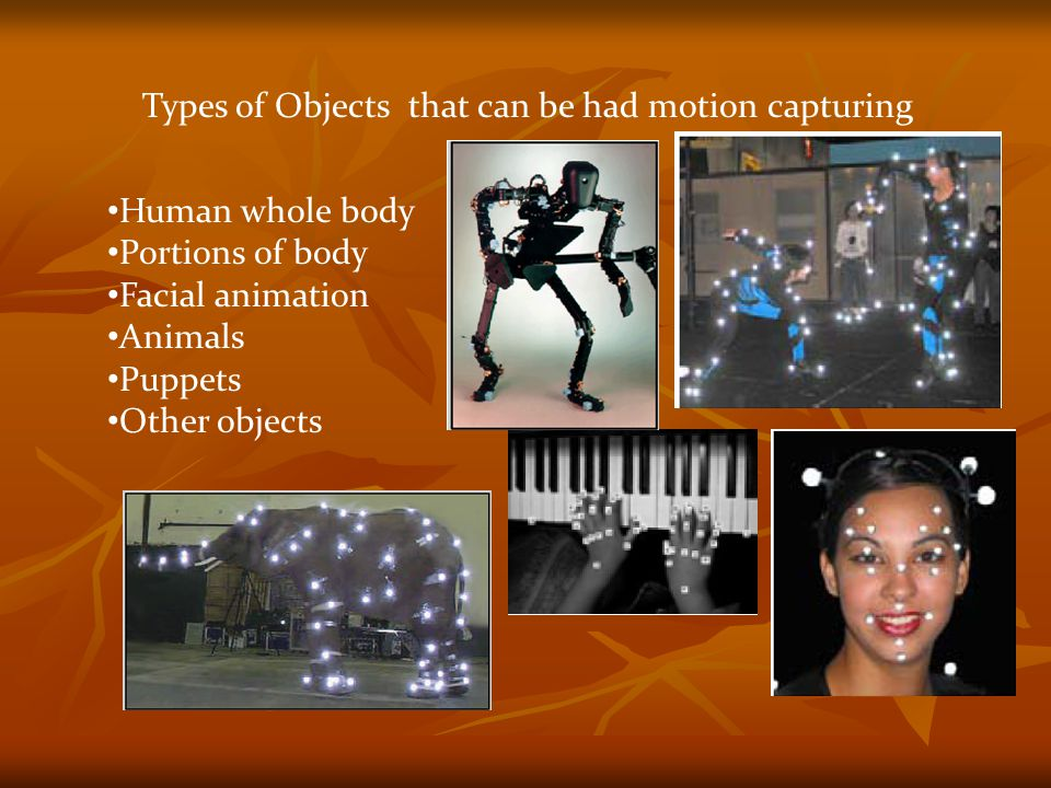 Types of Objects that can be had motion capturing