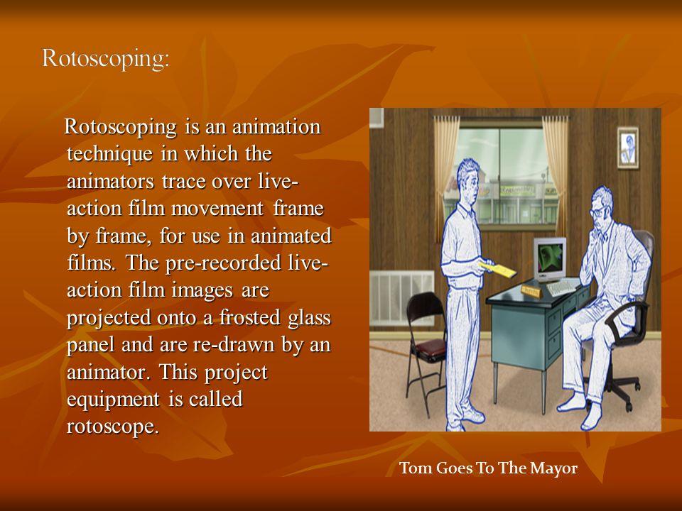 Rotoscoping:
