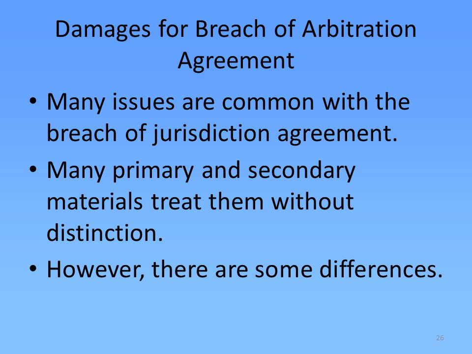 Damages for Breach of Arbitration Agreement
