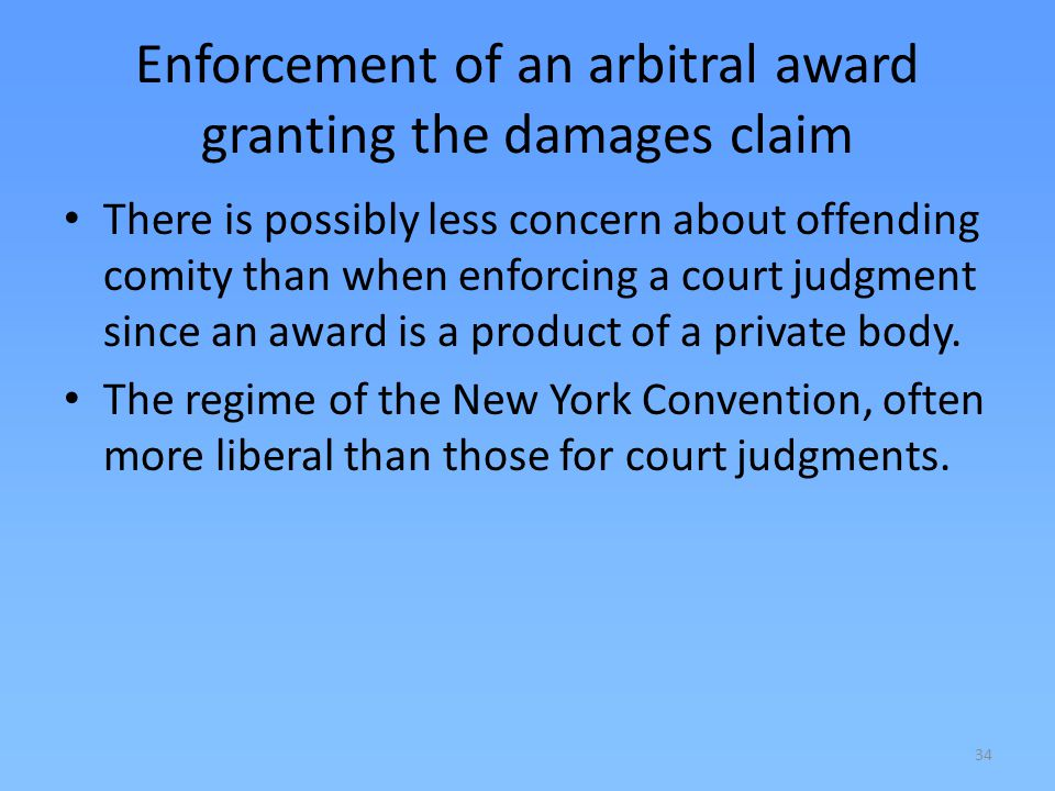 Enforcement of an arbitral award granting the damages claim
