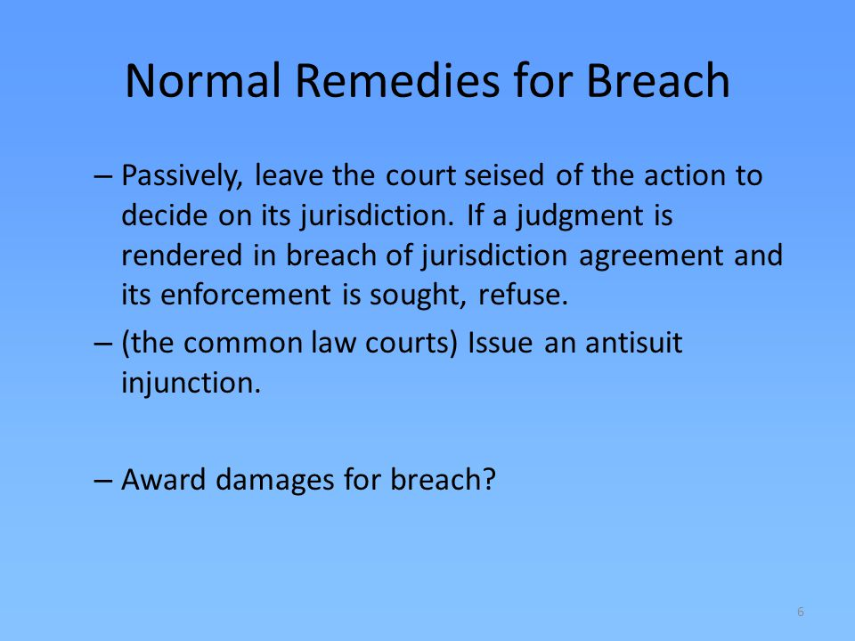 Normal Remedies for Breach