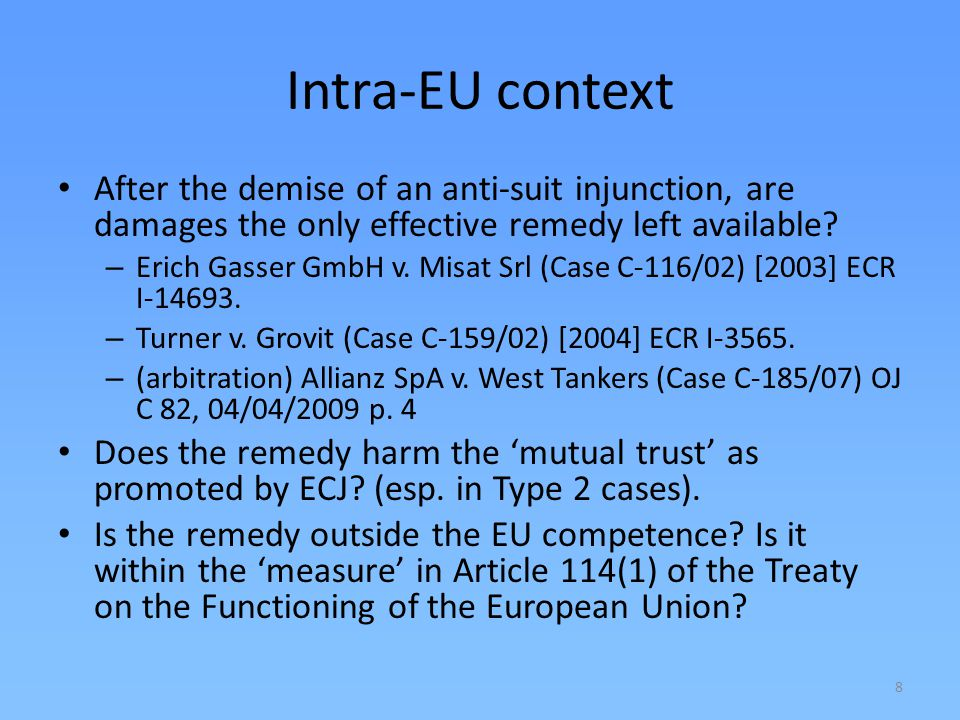Intra-EU context After the demise of an anti-suit injunction, are damages the only effective remedy left available