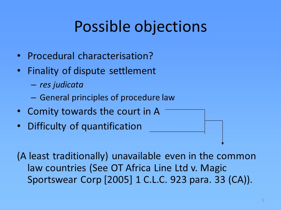 Possible objections Procedural characterisation