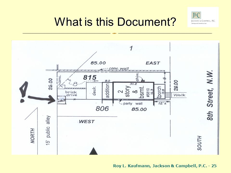 What is this Document Roy L. Kaufmann, Jackson & Campbell, P.C. - 25