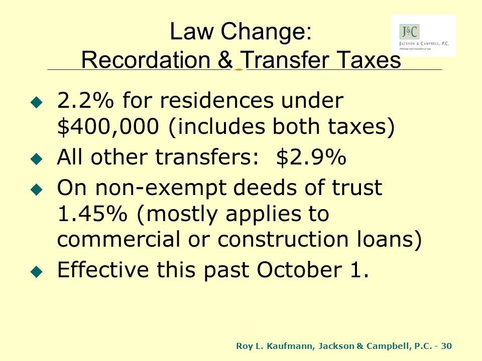 Law Change: Recordation & Transfer Taxes