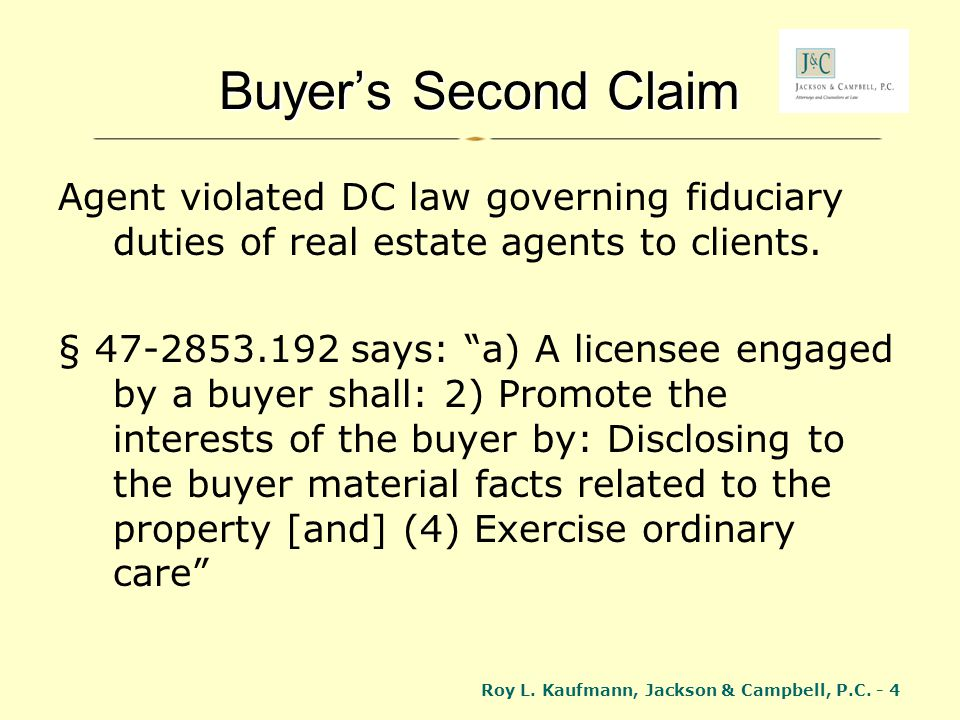 Buyer's Second Claim Agent violated DC law governing fiduciary duties of real estate agents to clients.