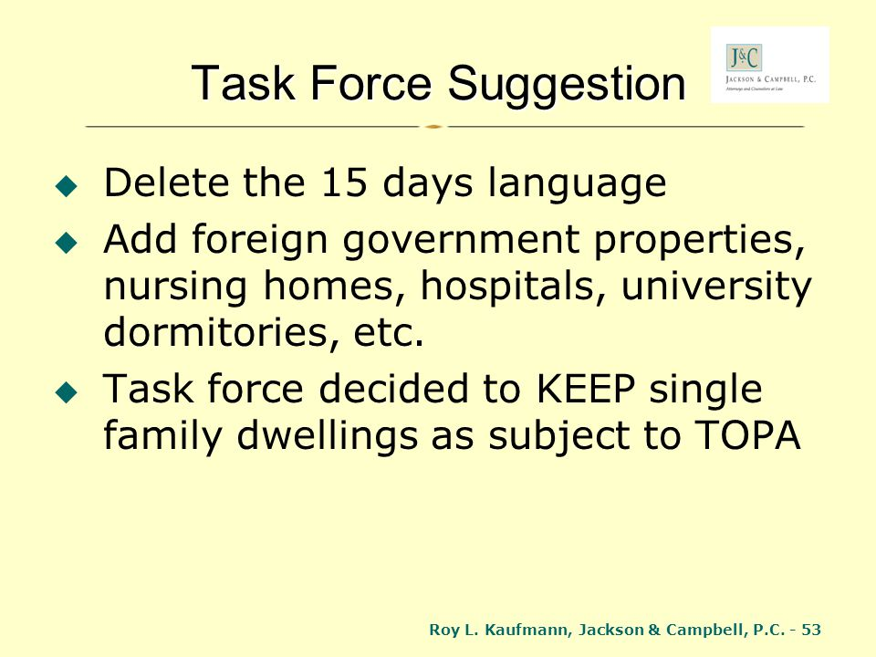 Task Force Suggestion Delete the 15 days language