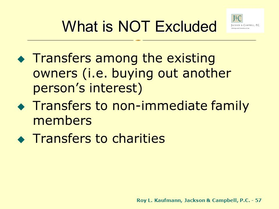 What is NOT Excluded Transfers among the existing owners (i.e. buying out another person's interest)