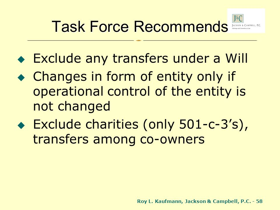 Task Force Recommends Exclude any transfers under a Will