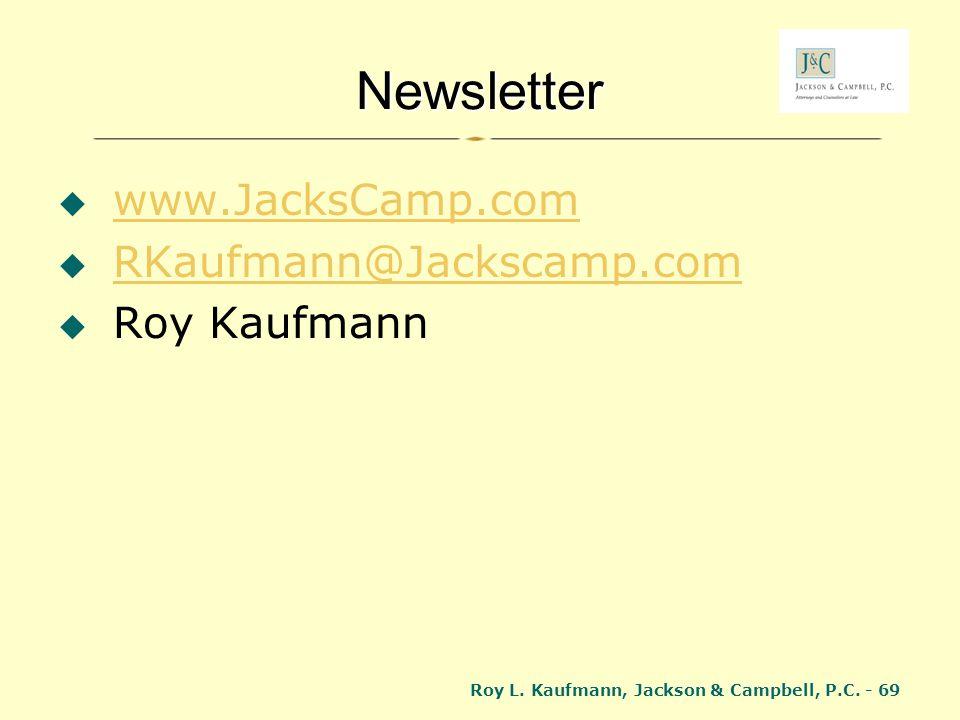 Newsletter www.JacksCamp.com RKaufmann@Jackscamp.com Roy Kaufmann