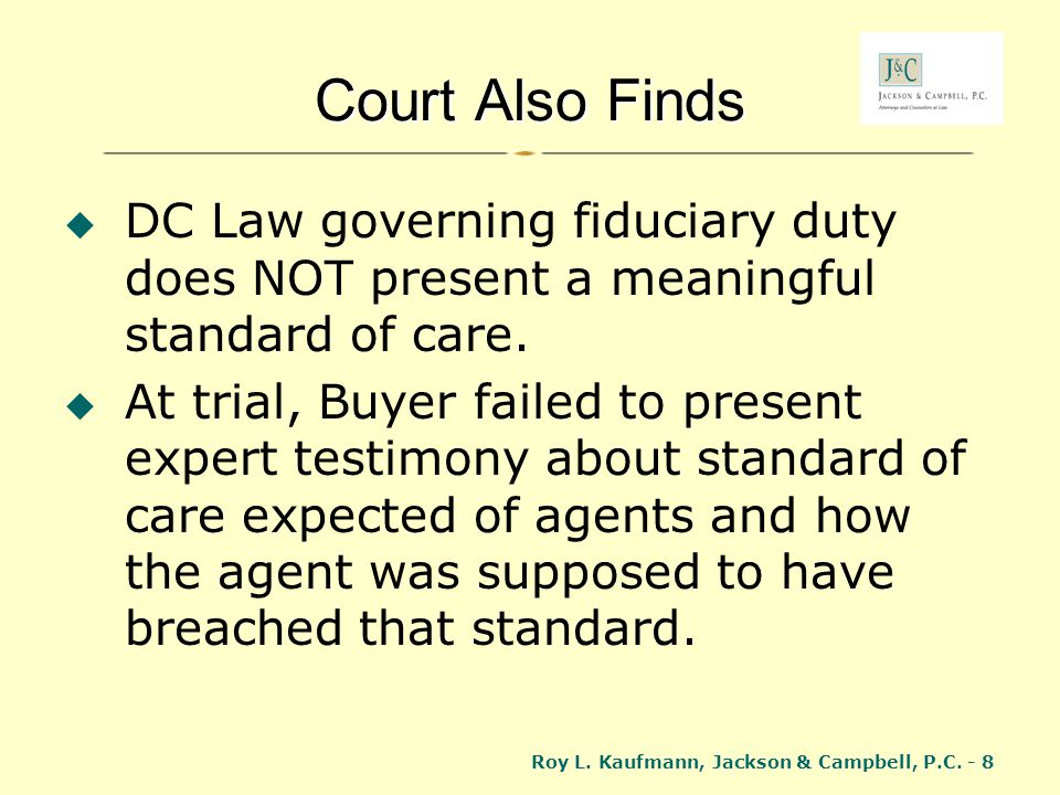 Court Also Finds DC Law governing fiduciary duty does NOT present a meaningful standard of care.